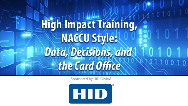 High Impact Training, NACCU Style: Data, Decisions, and the Card Office