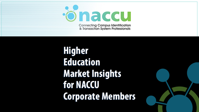 Higher Education Market Insights for NACCU Corporate Members
